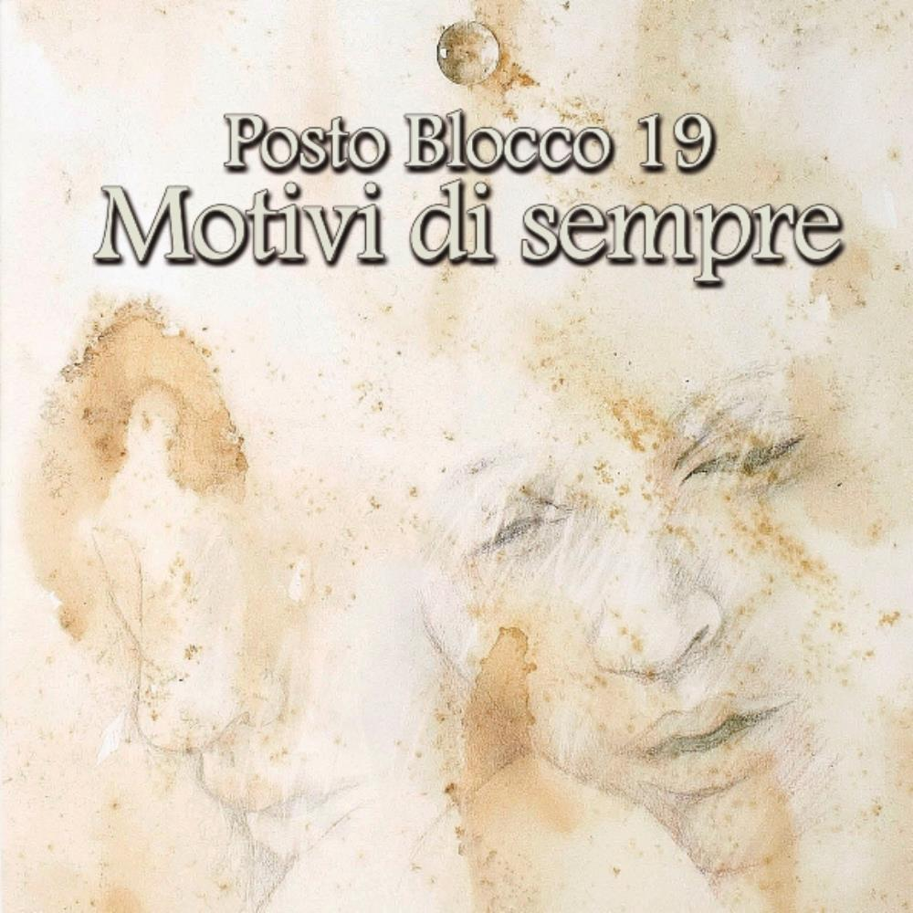 Motivi di Sempre by POSTO BLOCCO 19 album cover