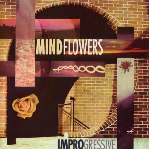 Mindflowers - Improgressive CD (album) cover