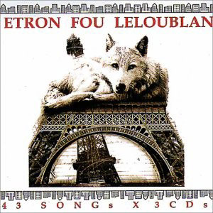 Etron Fou Leloublan 43 Songs (3 CD)  album cover