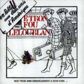 Etron Fou Leloublan - En Public Aux �tats-Unis d'Am�rique CD (album) cover