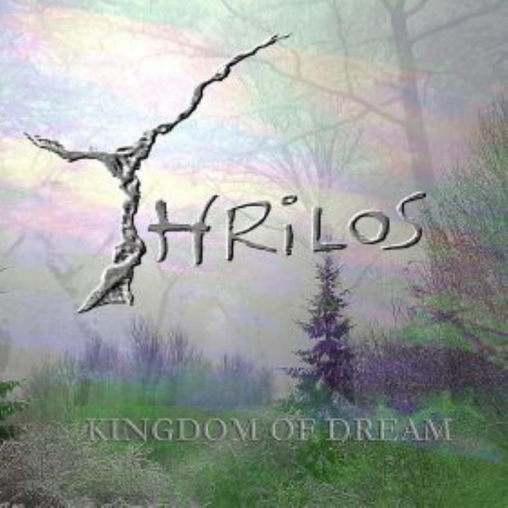 Kingdom Of Dream by THRILOS album cover